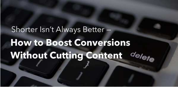 Title image: Shorter Isn't Always Better -- How to Boost Conversions Without Cutting Content